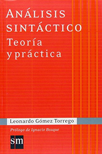 Analisis sintactico/ Syntactic Analysis: Teoria y practica/ Theory and Practice