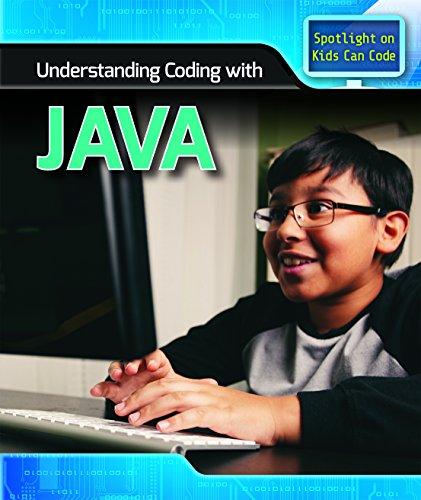 Understanding Coding With Java (Spotlight on Kids Can Code) by Powerkids Pr