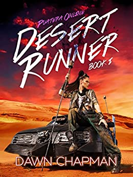 Desert Runner (Puatera Online Book 1) by [Chapman, Dawn]