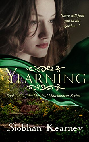 Yearning (The Mystical Matchmaker Book 1)