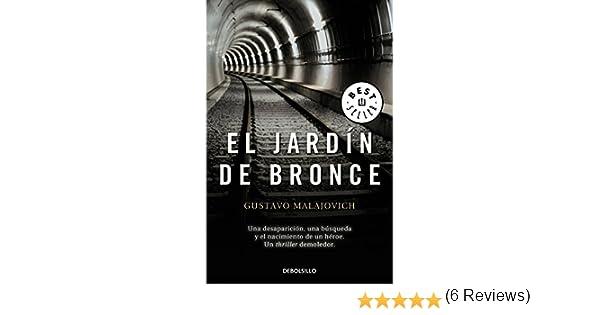 El jardín de bronce (BEST SELLER): Amazon.es: Gustavo ...