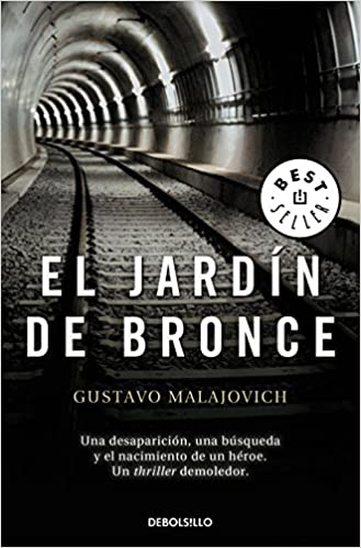 El jardín de bronce (Best Seller): Amazon.es: Malajovich, Gustavo: Libros