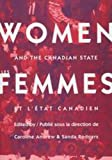 Women and the Canadian State/Les Femmes et l'Itat Canadien, Andrew, Caroline, 0773514236