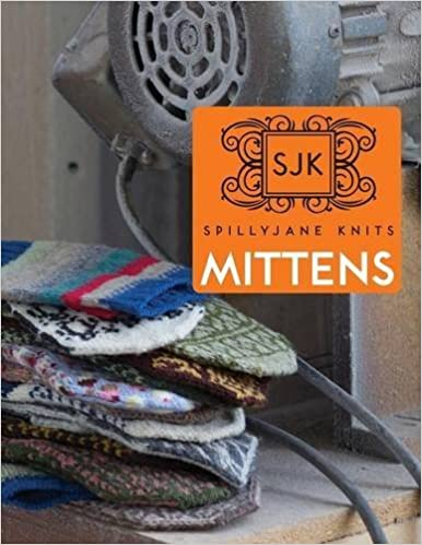 Spilly Jane Knits Mittens by Jane Dupuis (2015-10-01)