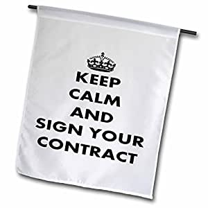 fl_63144_1 Taiche - Greeting Card - Keep Calm - Sign Your Contract - keep calm and carry on, humor, humour, fun, funny, parody, discipline - Flags - 12 x 18 inch Garden Flag