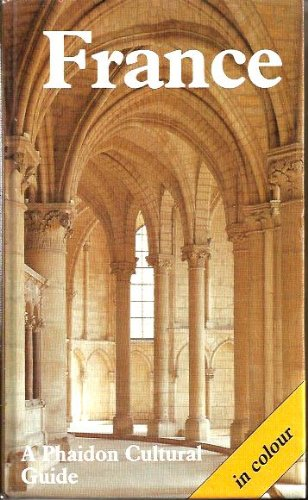 France (Phaidon Cultural Guide) (English and French Edition)
