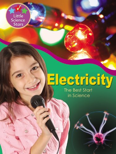 Electricity: The Best Start in Science (Little Science Stars)