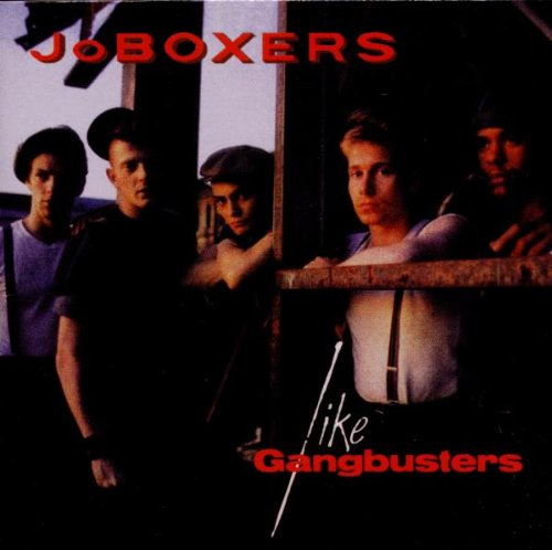 Joboxers: Like Gangbusters (Expanded+Remastered) (Audio CD)