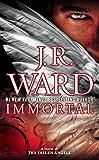 Immortal: A Novel of the Fallen Angels