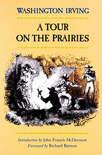A Tour on the Prairies (The Western Frontier Library Series)