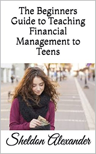 Download PDF The Beginners Guide to Teaching Financial Management to Teens