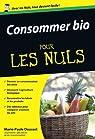 Consommer Bio pour les Nuls par Dousset