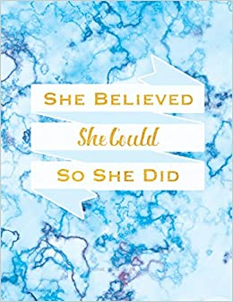 9be4923c6adca Amazon.com: She Believed She Could So She Did Journal - Unlined ...