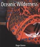 Oceanic Wilderness, Roger Steene and Gerry Allan, 1552979997