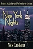 img - for New York Nights: Performing, Producing and Writing in Gotham book / textbook / text book