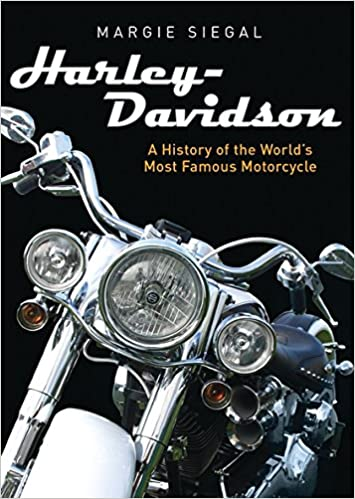 harley davidson a history of the worlds most famous motorcycle shire library usa margie siegal 9780747813439 amazoncom books