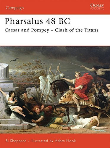 Pharsalus 48 BC: Caesar and Pompey - Clash of the Titans (Campaign) by Si Sheppard (2006-09-26)