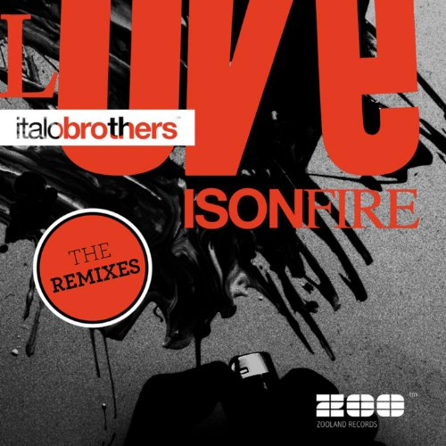 Love Is On Fire (The Remixes)