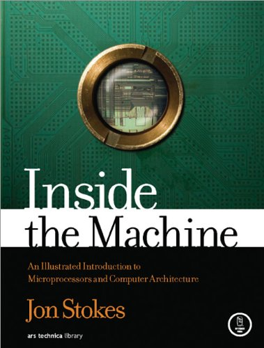 Download Inside the Machine: An Illustrated Introduction to Microprocessors and Computer Architecture Pdf