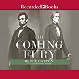 The Coming Fury: The Centennial History of the Civil War, Volume 1