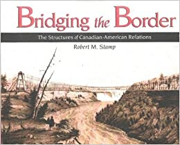 Bridging The Border Hardcover December 1 1992 By Robert Stamp