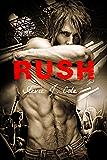 Rush (Pandemic Sorrow Book 2)