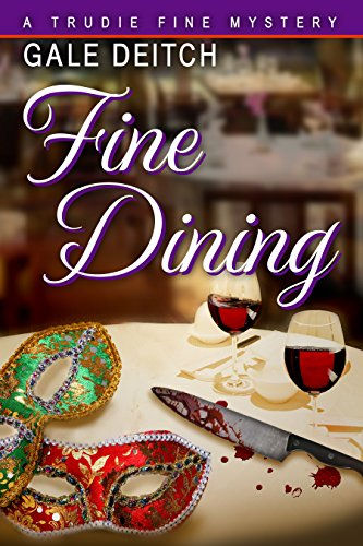 Fine Dining: A Trudie Fine Mystery