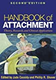 img - for Handbook of Attachment, Second Edition by Jude Cassidy Published by The Guilford Press 2nd (second) edition (2010) Paperback book / textbook / text book