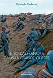 Le soldat français dans la Grande Guerre