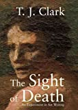 The Sight of Death, T. J. Clark, 0300137583