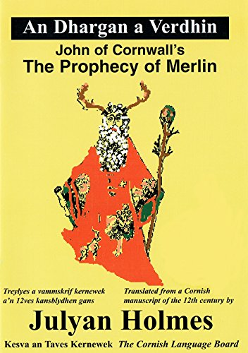 An Dhargan a Verdhin: The Prophecy of Merlin