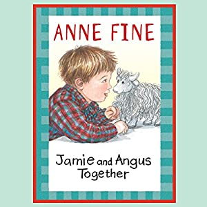 Jamie and Angus Together Audiobook