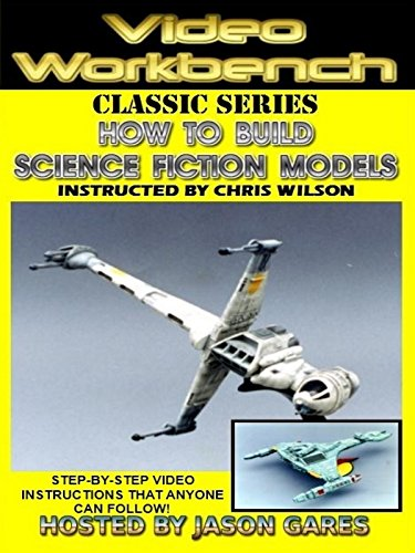 how-to-build-science-fiction-models-video-workbench