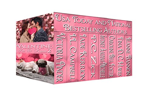 Valentine Pets & Kisses 2: A Boxed Set of Eight Sweet Valentine Romances