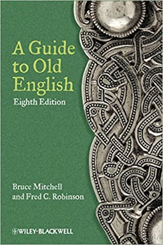 A Guide To Old English Th Edition