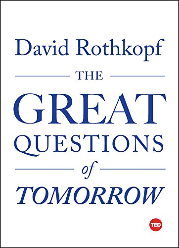 988af92a3f Amazon.com  The Great Questions of Tomorrow (TED Books) eBook  David ...