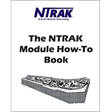 The NTRAK Module How-To Book