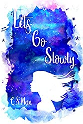 Let's Go Slowly (Second Chances Book 1)