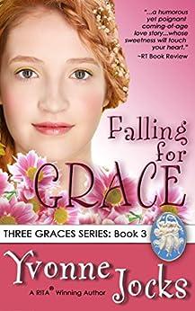 Falling for Grace: Three Graces Trilogy, Book 3 by [Jocks, Yvonne]