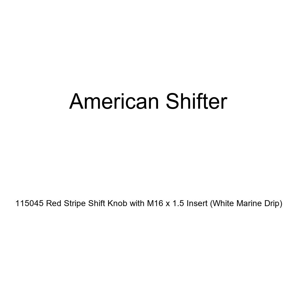 White Marine Drip American Shifter 115045 Red Stripe Shift Knob with M16 x 1.5 Insert