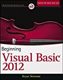 Beginning Visual Basic 2012 (Wrox Beginning Guides)