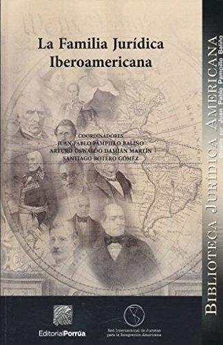 La Familia Juridica Iberoamericana