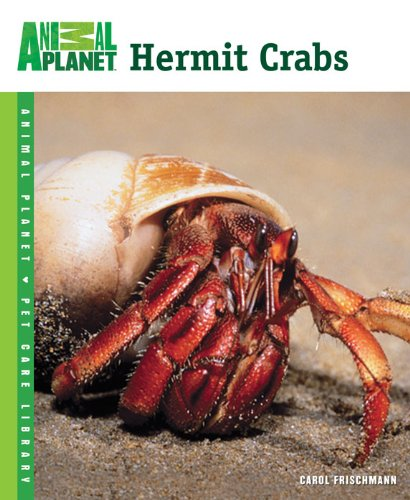 Crabs Animals (Hermit Crabs (Animal Planet Pet Care Library))