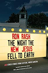 The Night the New Jesus Fell to Earth: And Other Stories from Cliffside, North Carolina, Twentieth Anniversary Edition (Southern Revivals)