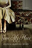 Save My Place, Olivia deBelle Byrd, 0881465011