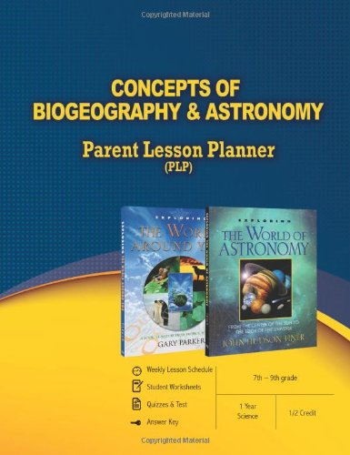 Concepts of Biogeography & Astronomy Parent Lesson Planner: Master ...