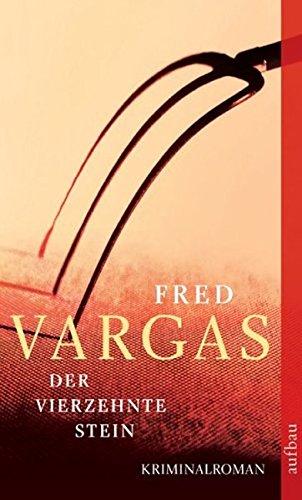 Der vierzehnte Stein: Kriminalroman (Kommissar Adamsberg ermittelt, Band 5)