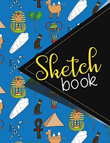 Sketchbook: Sketch Book, Blank Sketch Pads For Kids, Journal Sketchbook, Sketch Diary, Sketchbooks For Kids, Cute Ancient Egypt Pyramids Cover. 8.5 x 11 (Volume 14) pdf