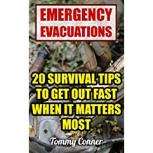 Emergency Evacuations: 20 Survival Tips To Get Out Fast When it Matters Most