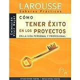 img - for Como tener exito en los proyectos en la vida personal y profesional / How to Succeed in the Projects in the Personal and Professional Life (Spanish Edition) book / textbook / text book